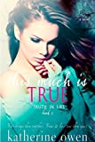 This Much Is True - Book 1 (Parts 1, 2, 3) (Truth In Lies) (English Edition)