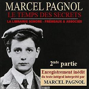 Le temps des secrets - 2ème partie (Souvenirs d'enfance 3.2) Audiobook