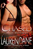 Chased (Chase Brothers Book 3)