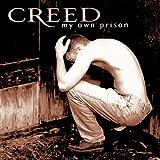 "My Own Prisonvon ""Creed"""