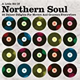 A Little Bit of Northern Soul: 25 Dancer Delights for Movers and Groovers Everywhereby Various Artists