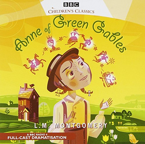 Anne of Green Gables (BBC Audio)