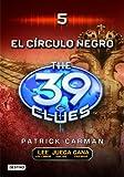El Circulo Negro (The 39 Clues , Book 5) (Spanish Edition)