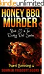 Honey BBQ Murder: Book 10 in the Darl...