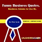 Funny Business Quotes.  Business Axio...