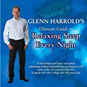 Glenn Harrold's Ultimate Guide to Relaxing Sleep Every Night | [Glenn Harrold]