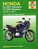 Phil Mather Honda XL125V & VT125C Shadow: 2000-2010 (Haynes Motorcycle Manuals)