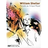 William Sheller : 30 ans de chanson... Parade au cirque royal - DVD