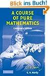 A Course of Pure Mathematics (Cambrid...