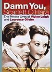 Damn You, Scarlett O'Hara: The Privat...
