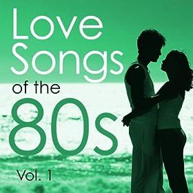 Amazon Love Songs Of The 80s Vol1 Graham Blvd MP3