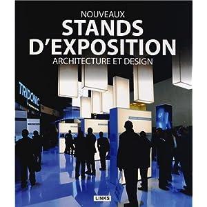 buy nouveaux stands d 39 exposition architecture