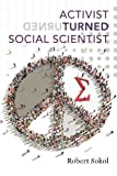 img - for Activist Turned Social Scientist: Applying Survey Research to Social Problems book / textbook / text book