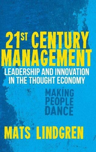 21st-century-management-leadership-and-innovation-in-the-thought-economy-palgrave-studies-in-europea