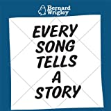 Bernard Wrigley EVERY SONG TELLS A STORY [2009]