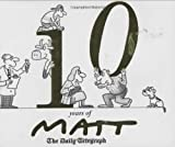 10 Years of Matt