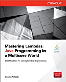 img - for Mastering Lambdas: Java Programming in a Multicore World book / textbook / text book