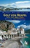 Golf von Neapel - Reisehandbuch: Mit Ischia, Capri, Amalfi, Cilento - Michael Machatschek