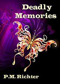 Deadly Memories by Pamela M. Richter ebook deal