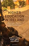 img - for Higher Education in Ireland: Practices, Policies and Possibilities book / textbook / text book
