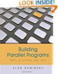 Building Parallel Programs: SMPs, Clu...