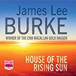 House of the Rising Sun: Hackberry Holland, Book 4 | James Lee Burke