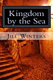 Kingdom by the Sea