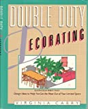 img - for Double Duty Decorating by Virginia Carry (1983-11-03) book / textbook / text book