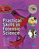 Forensic Science: AND Practical Skills in Forensic Science (1405883235) by Jackson, Andrew R. W.