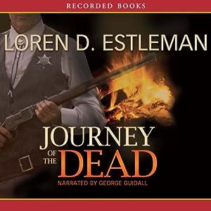 Journey of the Dead | [Loren Estleman]