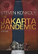 Amazon.com: The Jakarta Pandemic (9781456309503): Steven Konkoly: Books