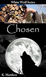 Chosen (White Wolf, Volume #1)