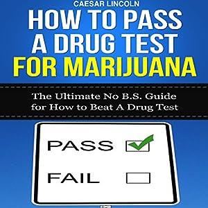 How to Pass a Drug Test for Marijuana Audiobook