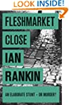 Fleshmarket Close (Inspector Rebus Bo...