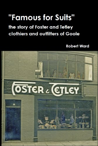 famous-for-suits-the-story-of-foster-and-tetley-clothiers-and-outfitters-of-goole