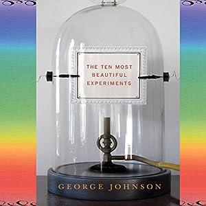 The Ten Most Beautiful Experiments Audiobook