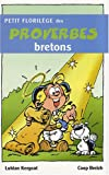 echange, troc Lukian Kergoat - Petit florilège des proverbes bretons