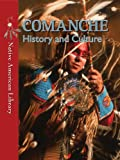 img - for Comanche History and Culture (Native American Library) book / textbook / text book