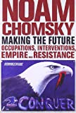 Making the Future: Occupations, Interventions, Empire and Resistance (City Lights Open Media)