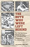 img - for The Boys Who Were Left Behind: The 1944 World Series between the Hapless St. Louis Browns and the Legendary St. Louis Cardinals 1st edition by Heidenry, John, Topel, Brett (2006) Hardcover book / textbook / text book