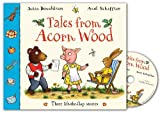 Tales From Acorn Wood Book and CD Pack Julia Donaldson