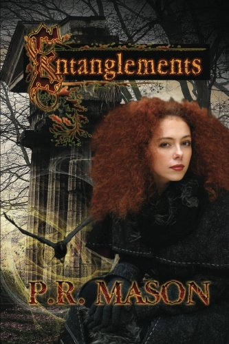 Entanglements by P R Mason