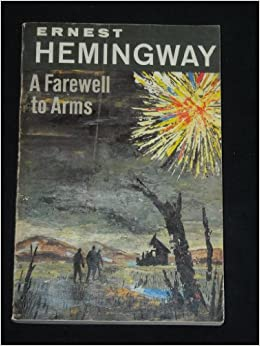 A review of ernest hemingways novel a farewell to arms