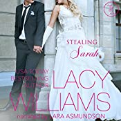 Stealing Sarah: Triple H Brides, Book 3 | Lacy Williams