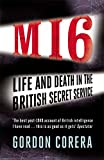 MI6: Life and Death in the British Secret Service