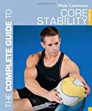 img - for The Complete Guide to Core Stability (Complete Guides) book / textbook / text book