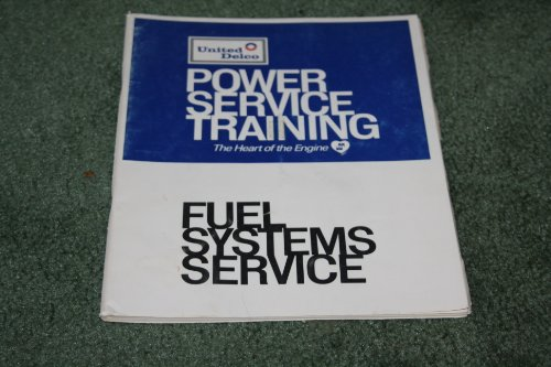 United Delco Power Service Training, Fuel System Service, United Motors Service Division