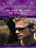img - for In the Blink of an Eye (Harlequin Intrigue) book / textbook / text book
