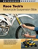 img - for Race Tech's Motorcycle Suspension Bible (Motorbooks Workshop) book / textbook / text book