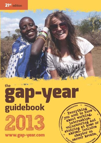 the-gap-year-guidebook-2013-everything-you-need-to-know-about-taking-a-gap-year-or-year-out